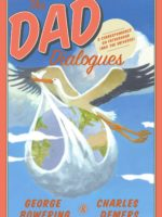 The Dad Dialogues, by George Bowering and Charles Demers