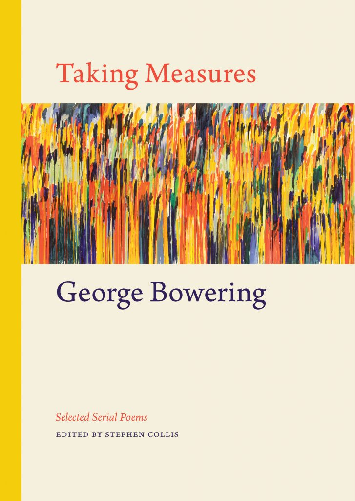 Cover - Taking Measures- Selected Serial Poems by George Bowering